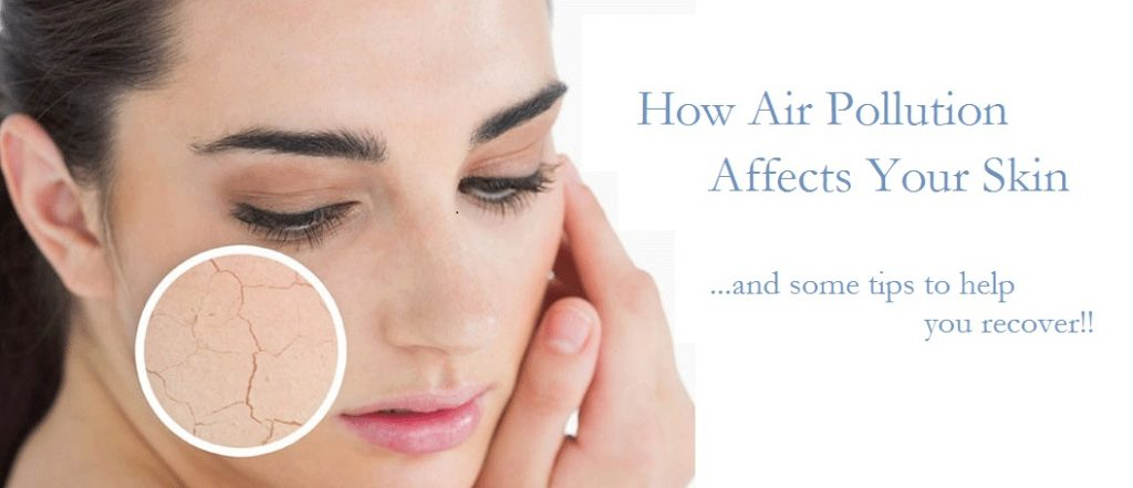 How Air Pollution Affects Your Skin